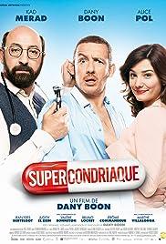 Supercondriaque Poster
