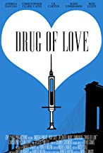 Primary image for Drug of Love