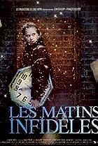 Image of Les matins infidèles