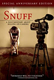 Snuff: A Documentary About Killing on Camera (2008) Poster - Movie Forum, Cast, Reviews