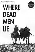 Where Dead Men Lie