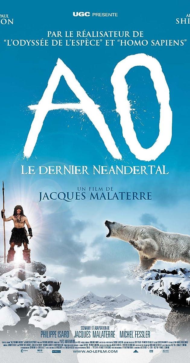 Paskutinis neandertalietis / Ao, le dernier Néandertal (2010) Online