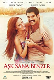 Ask Sana Benzer (2015) Poster - Movie Forum, Cast, Reviews