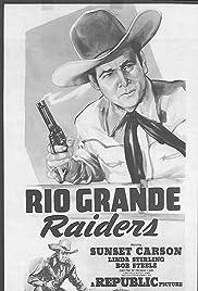 Rio Grande Raiders Poster