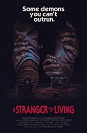 A Stranger Among The Living (2019) poster