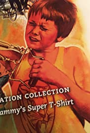 Sammy's Super T-Shirt (1978) Poster - Movie Forum, Cast, Reviews