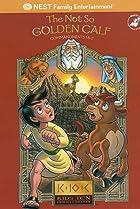 Image of Kids' Ten Commandments: The Not So Golden Calf