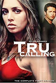 Tru Calling Poster - TV Show Forum, Cast, Reviews