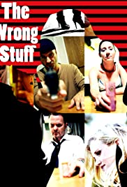The Wrong Stuff Poster