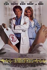 Critical Care(1997) Poster - Movie Forum, Cast, Reviews