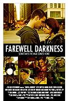 Farewell Darkness (2007) Poster