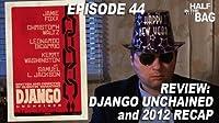 Django Unchained and 2012 Recap