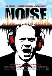 Noise (2007) Poster - Movie Forum, Cast, Reviews