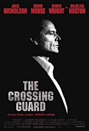 The Crossing Guard (1995) Poster - Movie Forum, Cast, Reviews