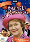 """Keeping Up Appearances"""