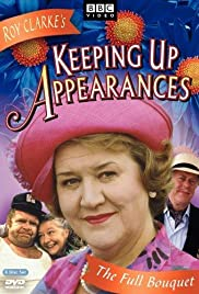 Keeping Up Appearances Poster - TV Show Forum, Cast, Reviews