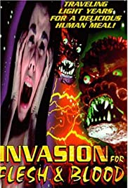 Invasion for Flesh and Blood (1991) Poster - Movie Forum, Cast, Reviews