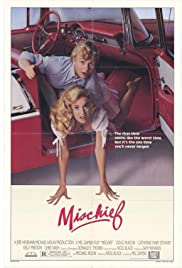 Mischief (1985) Poster - Movie Forum, Cast, Reviews