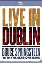 Image of Bruce Springsteen with the Sessions Band: Live in Dublin