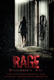 Rage: Midsummer's Eve (2015) Poster - Movie Forum, Cast, Reviews