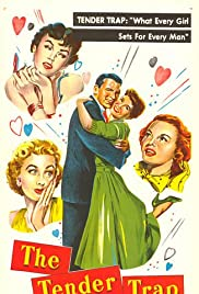 The Tender Trap (1955) Poster - Movie Forum, Cast, Reviews