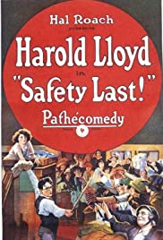 Safety Last! (1923) Poster - Movie Forum, Cast, Reviews