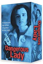 Dangerous Lady Poster - TV Show Forum, Cast, Reviews