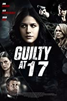 Image of Guilty at 17
