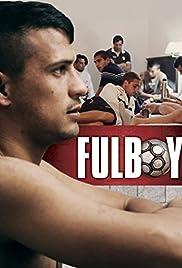 Fulboy(2015) Poster - Movie Forum, Cast, Reviews