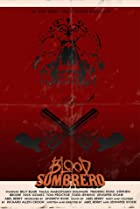 Image of Blood Sombrero