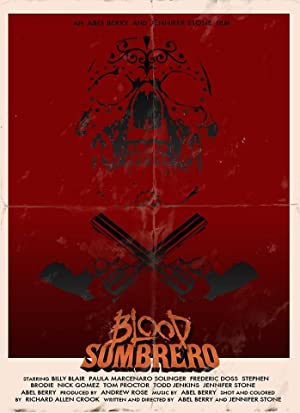 Blood Sombrero (2016) Download on Vidmate