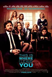 This Is Where I Leave You (2014) Poster - Movie Forum, Cast, Reviews