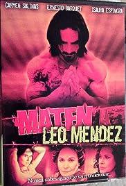 Maten a Leo Méndez Poster