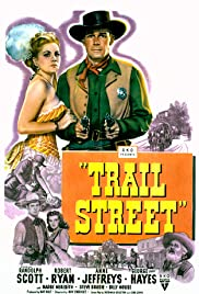 Trail Street (1947) Poster - Movie Forum, Cast, Reviews