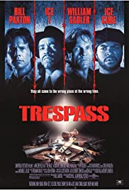 Trespass (1992) Poster - Movie Forum, Cast, Reviews