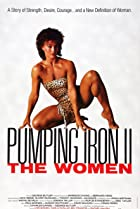 Image of Pumping Iron II: The Women