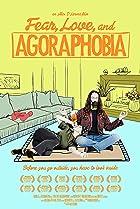 Image of Fear Love and Agoraphobia