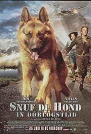 Snuf de hond in oorlogstijd(2008) Poster - Movie Forum, Cast, Reviews
