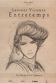Laurent Vicomte, Entretemps Poster