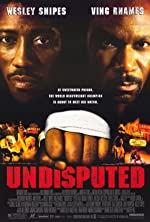 Undisputed(2002)