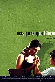 Más pena que Gloria Poster
