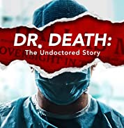 Dr. Death: The Undoctored Story - Season 1 (2021) poster