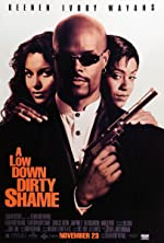 A Low Down Dirty Shame(1994)