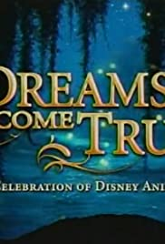 Dreams Come True: A Celebration of Disney Animation Poster
