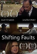 Shifting Faults