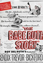 The Babe Ruth Story (1948) Poster - Movie Forum, Cast, Reviews