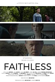 Faithless (2017) Poster - Movie Forum, Cast, Reviews