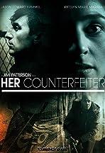 Her Counterfeiter