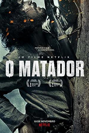 O Matador (2017) izle