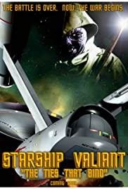 Starship Valiant: The Ties That Bind Poster